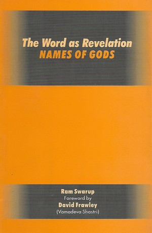The word as revelation: Names of Gods, foreword by David Frawley Paperback