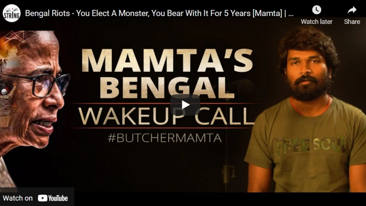 Bengal Riots – You Elect A Monster, You Bear With It For 5 Years [Mamta]   #Mission400