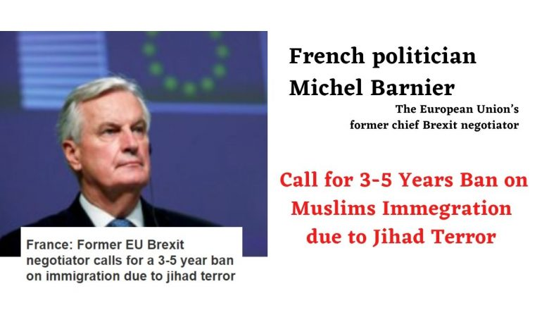 France: Former EU Brexit negotiator calls for a 3-5 year ban on immigration due to jihad terror