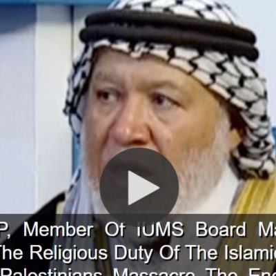 Islamic scholar quotes Qur'an to support claim that 'massacring this enemy [Israelis] is a divine order'